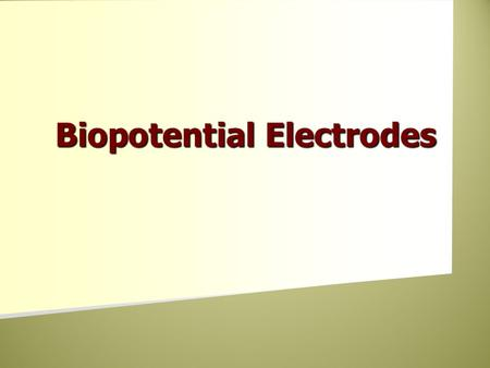 Biopotential Electrodes. Introduction Electrical Contact point Electrical Contact point Transducer Transducer Biopotential electrodes Biopotential electrodes.