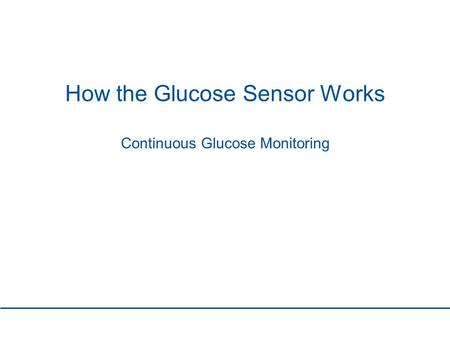 How the Glucose Sensor Works Continuous Glucose Monitoring.