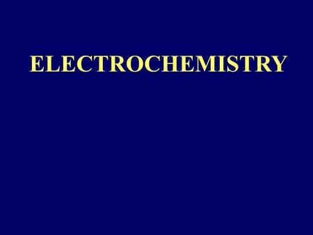 ELECTROCHEMISTRY. During electrolysis positive ions (cations) move to negatively charged electrode (catode) and negative ions (anions) to positively charged.