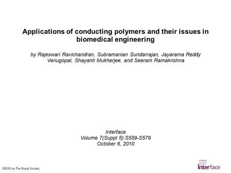 Applications of conducting polymers and their issues in biomedical engineering by Rajeswari Ravichandran, Subramanian Sundarrajan, Jayarama Reddy Venugopal,