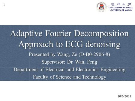 Adaptive Fourier Decomposition Approach to ECG denoising