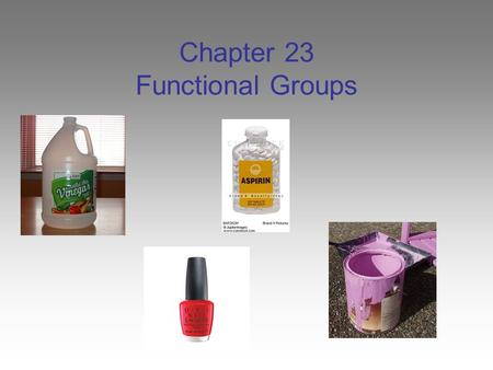 Chapter 23 Functional Groups. Functional Groups Most organic chemistry involves substituents, which are groups attached to hydrocarbon chains. The substituents.
