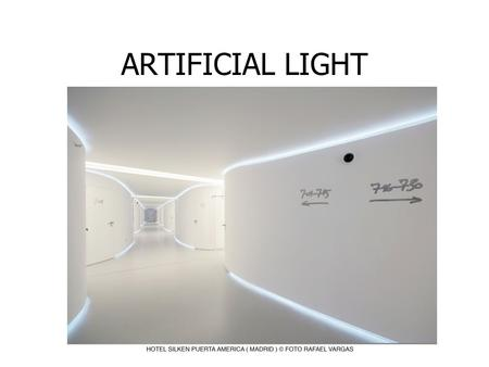 ARTIFICIAL LIGHT. 3 MAJOR TYPES OF ARTIFICIAL LIGHT SOURCES: INCANDESCENT FLUORESCENT HIGH INTENSITY DISCHARGE (HID) AND COLD CATHODE.