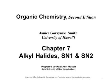Chapter 7 Alkyl Halides, SN1 & SN2