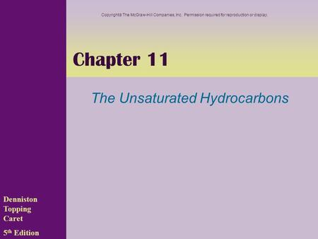 The Unsaturated Hydrocarbons