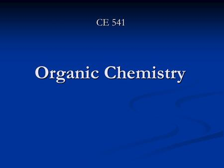 Organic Chemistry CE 541. Aromatic Hydrocarbons They are hydrocarbons that include benzene and compounds containing aliphatic or aromatic groups attached.