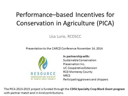 Performance–based Incentives for Conservation in Agriculture (PICA)