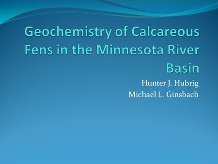 Hunter J. Hubrig Michael L. Ginsbach. Overview Introduction Overview of Paper Effects of Nitrogen Runoff Effects of Groundwater Arsenic Effects of CO.