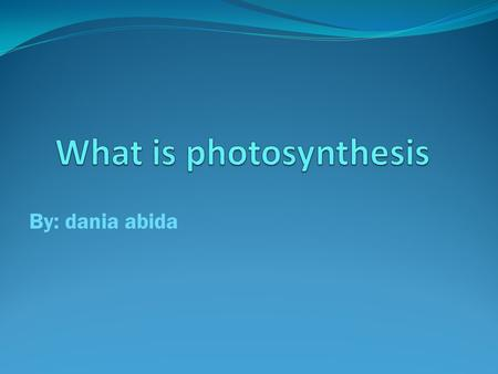 By: dania abida. Oxygen is a gas in the air. It is a product of photosynthesis. Photosynthesis is the plant's food making process.four things are needed.