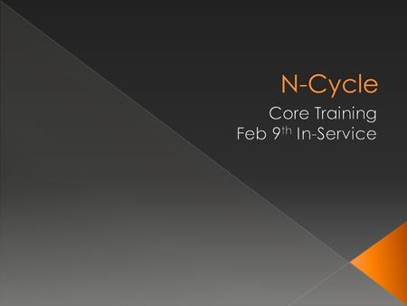 Core Training Feb 9th In-Service