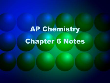 AP Chemistry Chapter 6 Notes. Periodic Law – properties of the elements are a periodic function of their atomic number The moon's phases and magazine.