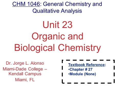 Unit 23 Organic and Biological Chemistry
