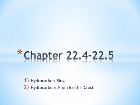 Hydrocarbon Rings Hydrocarbons From Earth's Crust