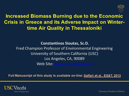 Increased Biomass Burning due to the Economic Crisis in Greece and its Adverse Impact on Winter- time Air Quality in Thessaloniki Full Manuscript of this.
