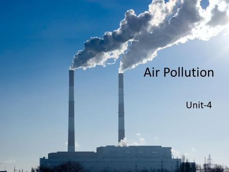 Air Pollution Unit-4.