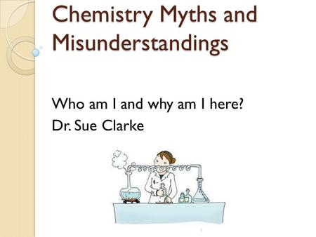 Chemistry Myths and Misunderstandings