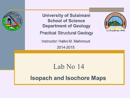 Isopach and Isochore Maps