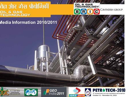 Media Information 2010/2011. The oil and gas industry has been instrumental in sustaining the growth rate of the Indian economy and constitutes over 15%
