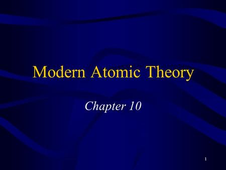 1 Modern Atomic Theory Chapter 10. 2 Electromagnetic Radiation Classical physics says matter made up of particles, energy travels in waves Electromagnetic.