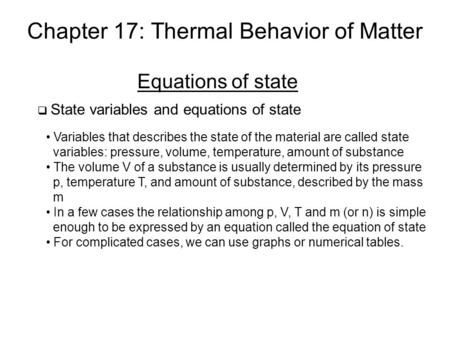 Chapter 17: Thermal Behavior of Matter