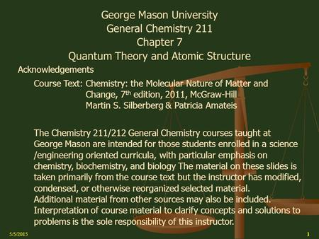 George Mason University General Chemistry 211 Chapter 7