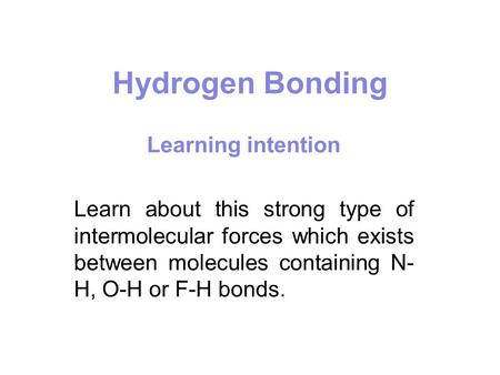 Hydrogen Bonding Learning intention