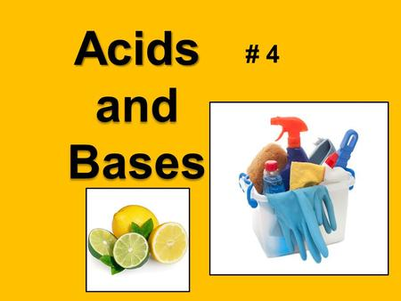 "# 4 Acids and Bases. Number your paper 1- 4. Answer the questions. 1. What does ""pH"" stand for ? 2. Who invented the pH scale? 3. Describe 2 things that."
