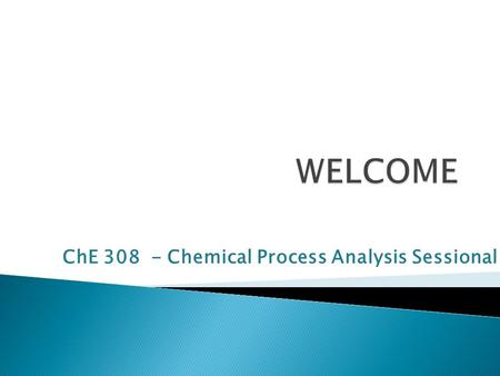 ChE Chemical Process Analysis Sessional