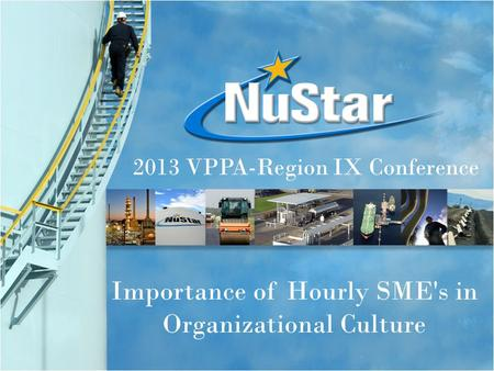 Importance of Hourly SME's in Organizational Culture 2013 VPPA-Region IX Conference.