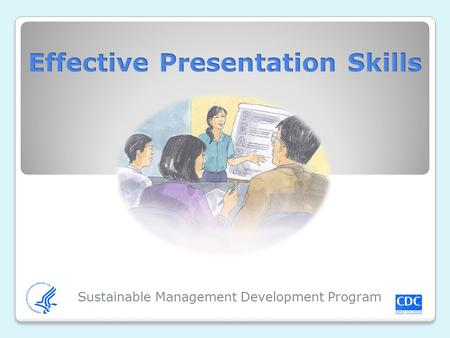 Sustainable Management Development Program. Introductions Introduce yourself and state: Your expectations for the course The types of presentation you.