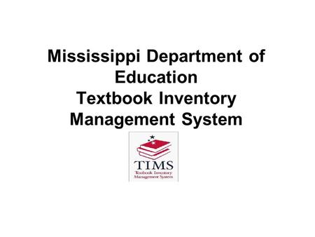 Mississippi Department of Education Textbook Inventory Management System.