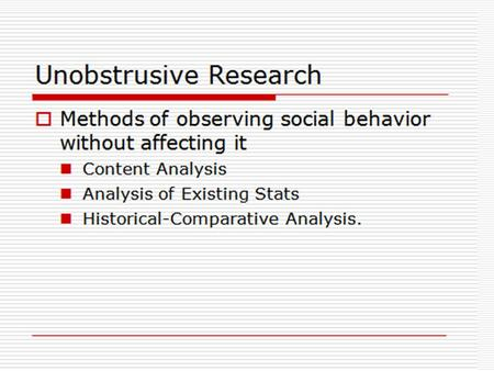 1.Content Analysis  Study of recorded human communication to answer the questions generally answered through communications research: Who says what to.