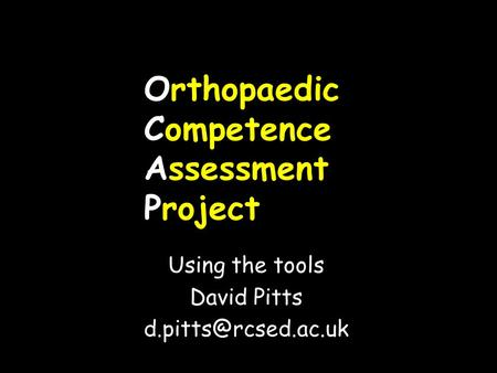 Orthopaedic Competence Assessment Project