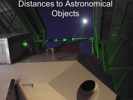 Distances to Astronomical Objects
