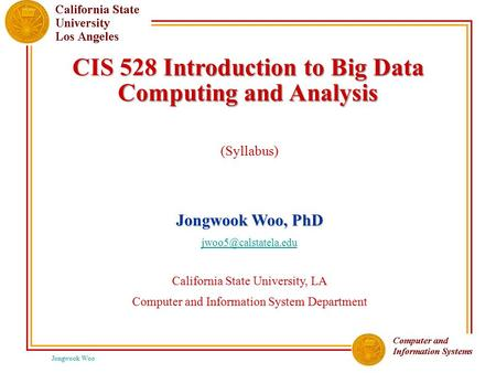 CIS 528 Introduction to Big Data Computing and Analysis