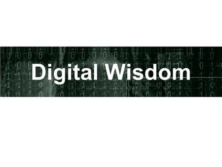 Digital Wisdom. Objectives This OER will explore how to move from being a Digital Native to gaining Digital Wisdom regarding: Plagiarism Copyright Protecting.