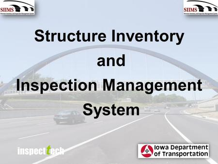 Inspect t ech Structure Inventory and Inspection Management System.