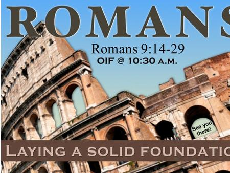 Romans 9:14-29. Grace & Election : God's Salvation & Divine Sovereignty.