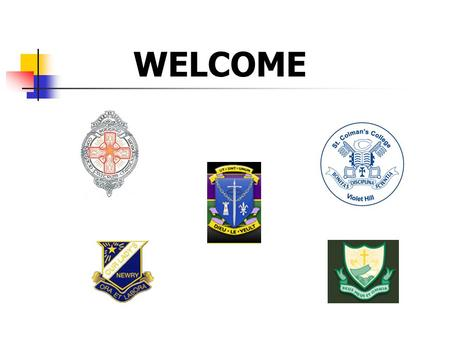 WELCOME. ARRANGEMENTS FOR TRANSFER 2010 TRANSFER 2010 Trustees and Boards of Governors of five local Grammar Schools have decided to use the following.