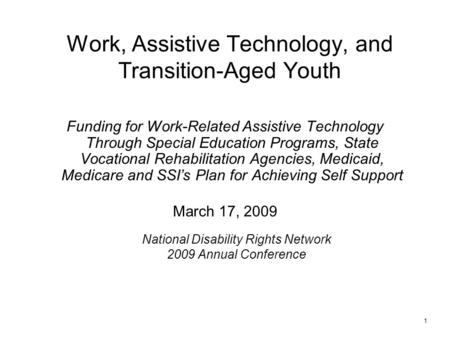 Work, Assistive Technology, and Transition-Aged Youth Funding for Work-Related Assistive Technology Through Special Education Programs, State Vocational.