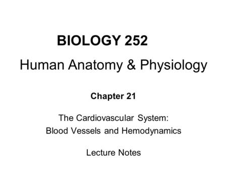 BIOLOGY 252 Human Anatomy & Physiology