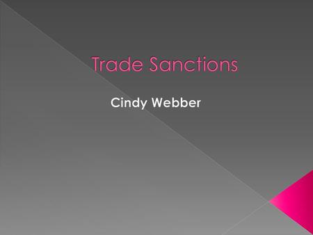  Should The U.S. continue to actively impose unilateral trade sanctions?
