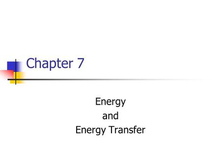 Energy and Energy Transfer
