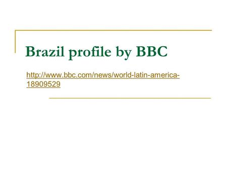 Brazil profile by BBC  18909529.
