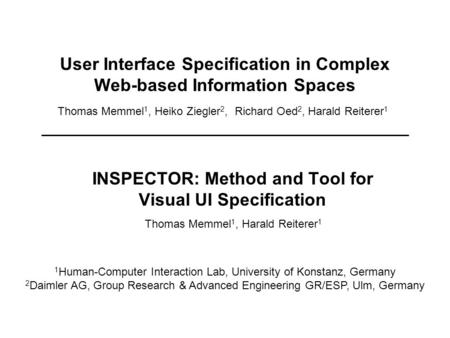 User Interface Specification in Complex Web-based Information Spaces INSPECTOR: Method and Tool for Visual UI Specification 1 Human-Computer Interaction.