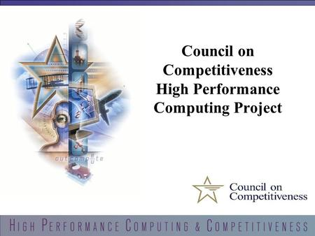 1 Council on Competitiveness High Performance Computing Project.