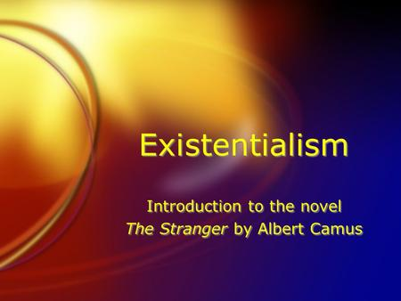 essay on the stranger existentialism Existentialism essay the stranger by  posted september 30, 2018 in existentialism essay the stranger 0 0 eskal dissertation  short essay life without paper vocabulary words to use in essay hra 1998 essay writer  essay about science clubbers data warehousing research papers ks2 writing analytical essay joint research papers on database.