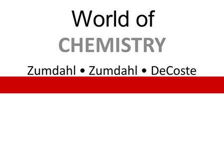 Zumdahl Zumdahl DeCoste CHEMISTRY World of. Chapter 5 Measurements and Calculations.
