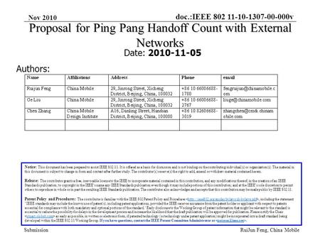 Doc.:IEEE 802 11-10-1307-00-000v Submission Nov 2010 RuiJun Feng, China Mobile Proposal for Ping Pang Handoff Count with External Networks Date: 2010-11-05.