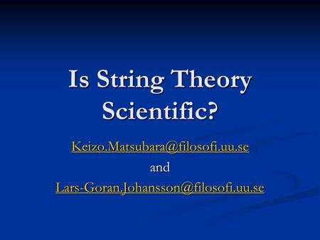 Is String Theory Scientific? and